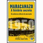 Copa do Mundo - Maracanazo - A história secreta
