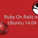 Linux - Guia para a criação de um ambiente de desenvolvimento Ruby on Rails no Ubuntu 14.04