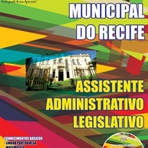 Câmara Municipal do Recife - ASSISTENTE ADMINISTRATIVO LEGISLATIVO.