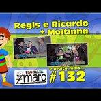 Regis e Ricardo, Moitinha e muito mais - Programa Zmaro 132