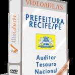 Concursos Públicos - Preparatório em Videoaulas Concurso Auditor do Tesouro Nacional - Prefeitura de Recife-PE