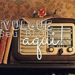 Blogosfera - Onde divulgar o seu blog de graça? AQUI!