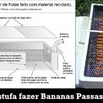 Hobbies - Estufa caseira para fazer Banana Passas feito com material reciclado