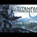 Jogos - Titanfall – Frontier's Edge DLC