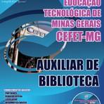 Apostila AUXILIAR DE BIBLIOTECA - Concurso CEFET / MG 2014