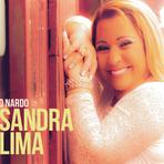 """Sandra Lima com grande festa de lançamento do seu novo CD """"O Nardo"""""""