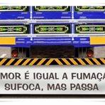 """Humor - Curiosidades """"Frases que você encontra em Caminhões"""""""