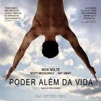 Cinema - O poder além da vida, filme