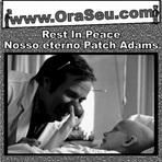 Celebridades - RIP Patch Adams...