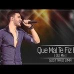 Gusttavo Lima lança o lyric vídeo Que Mal Te Fiz Eu