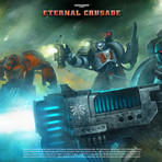Jogos - Warhammer 40k Eternal Crusade – A batalha pela Galaxia continua