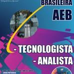 Concursos Públicos - Apostila Concurso Agência Espacial Brasileira (AEB) 2014 - Tecnologista e Analista