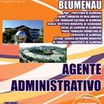 Apostila Prefeitura de Blumenau SC 2014, Agente Administrativo