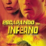 Cinema - Dica de Cinema: Escapando do Inferno com Daniel Kruse e Emilie Jo Tisdale