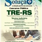 Apostila Tribunal Regional Eleitoral do Rio Grande do Sul - 2014 - TRE-RS - Técnico Judiciário