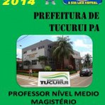 Apostila Concurso Publico Prefeitura de Tucurui PA Professor Nivel Medio 2014 - Apostilas So Concursos