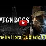 Jogos - Watch Dogs – primeira hora meia hora Dublado PT-BR