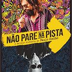 Cinema - Não Pare na Pista - A Melhor História de Paulo Coelho