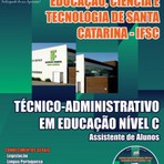 Apostila Concurso Instituto Federal de Santa Catarina (IFSC) - Técnico – Administrativo em Educação Nível C