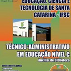 Concursos Públicos - Apostila IFSC - Instituto Federal de Educação de Santa Catarina 2014