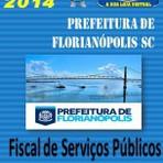 Concursos Públicos - Prefeitura Municipal de Florianopolis SC Fiscal de Servicos Publicos Apostila Concurso 2014
