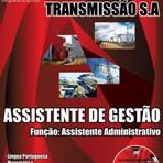 Apostila para o Concurso da CELG Geração e Transmissão S.A para Assistente de Gestão Função Assistente Administrativo
