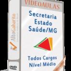Preparatório em Videoaulas Concurso SES-MG Todos os Cargos - Nível Médio e Superior