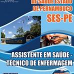 Concurso SES PE - Secretaria Estadual de Saúde do Estado de Pernambuco - ASSISTENTE EM SAÚDE – TÉCNICO DE ENFERMAGEM.