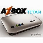 Internet - Atualização Azbox Titan Twin 27-08-2014 apagão