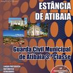 Apostila Concurso Prefeitura da Estância de Atibaia 2014 / GUARDA CIVIL MUNICIPAL - GRÁTIS CD COM EDITAL