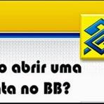 Como Abrir Conta no Banco do Brasil – Benefícios e Informações