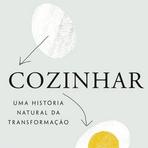 Saúde - Cozinhar – Uma história natural da transformação