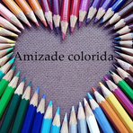 Amizade…Colorida