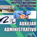 Apostila Concurso ISGH Hospital e Maternidade do Sertão Central 2014 - Auxiliar Administrativo