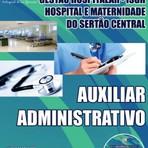 Apostila Concurso Hospital e Maternidade do Sertão Central CE - Técnico em Enfermagem, Auxiliar Administrativo