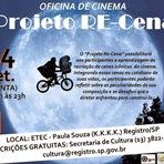 """Oficina Gratuita de Cinema """"Projeto Recena """" em Registro-SP"""