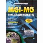 Concursos Públicos - Concurso MGI - MG - Minas Gerais Participações S.A - As inscrições abrirão no dia 27 de outubro de 2014.