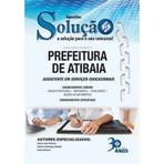 Concursos Públicos - Apostila Concurso Prefeitura de Atibaia - Auditor, Assistente em Serviços de Planejamento e Finanças e Outros Cargos