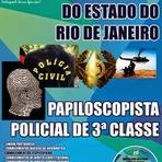 Concursos Públicos - ( Papiloscopista) Apostila Polícia Civil  PC-RJ Concurso 2014