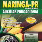 Concursos Públicos - Apostila Impressa Prefeitura de Maringá 2014 - Auxiliar Educacional