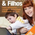 Empregos - Como administrar home office e filhos?