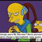 Um inimigo para Mr Burnes? Novo personagem bilionário chega a Springfield; veja que