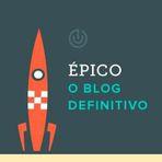 Blogosfera - Épico Uberfácil – Uma nova era para o seu blog
