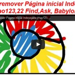 """Segurança - Entenda :""""Como remover Página inicial Indesejada (Hao123,22 Find,Ask, Babylon...) """""""