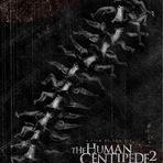 Cinema - Filme: A Centopeia Humana 2