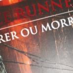 The Maze Runner - Correr ou Morrer