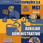 Matérias da Apostila MGI - Minas Gerais Part S/A - Auxiliar Administrativo - 2014