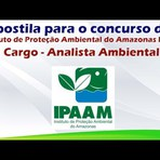 Apostila para o Concurso do Concurso Instituto de Proteção Ambiental do Amazonas IPAAM Cargo Analista Ambiental