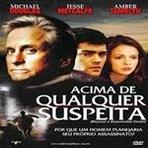 Cinema - Filme Acima de Qualquer Suspeita com Michael Douglas - Suspense Dublado