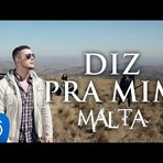 """Música - Clipe Banda Malta da música """"Diz pra mim """""""